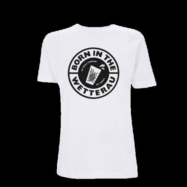 weißes Unisex T-Shirt mit schwarzem großem Born in the Wetterau Schriftzug auf der Vorderseite