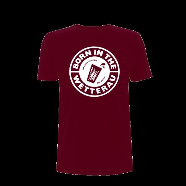 burgundy Unisex T-Shirt mit weißem großem Born in the Wetterau Schriftzug auf der Vorderseite